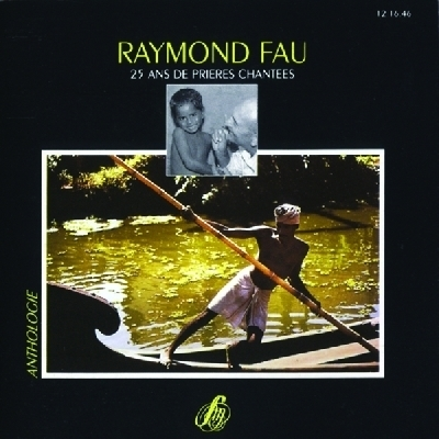 Raymond Fau - Chansons Scoutes Vol.2