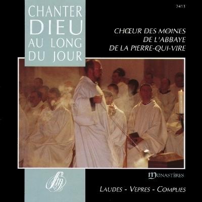 Chanter dieu au long du jour abbaye de la pierre qui vire - Office des lectures du jour ...