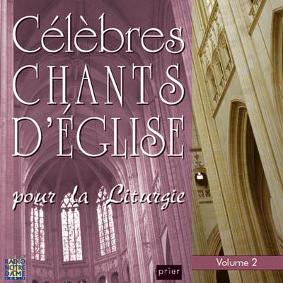 c l bres chants d 39 glise pour la liturgie vol 2 ensemble vocal alliance. Black Bedroom Furniture Sets. Home Design Ideas